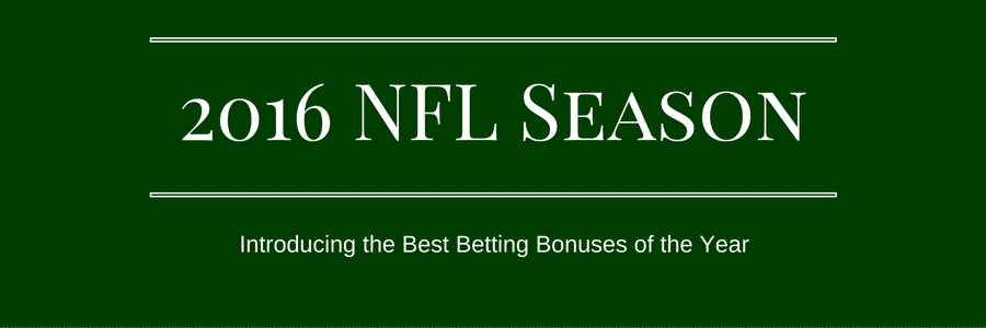 NFL Betting Bonuses 2016